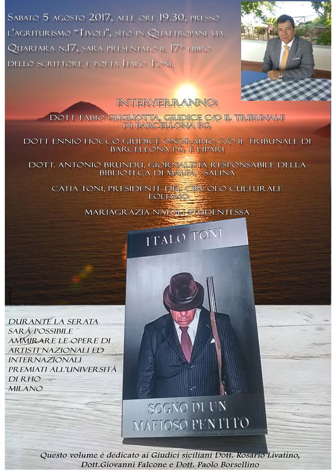 Lipari, il poeta-scrittore Italo Toni fa '17'. Presentata la sua ultima fatica libreria. E diventa il piu' prolifico delle Eolie... con dedica speciale