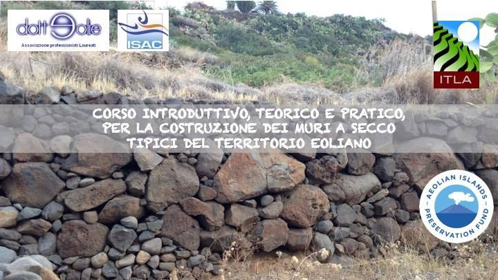 """Lipari, l'associazione """"DottEolie"""" ha programmato un corso per la """"costruzione di muri a secco"""" - Notiziario delle isole Eolie # Eolie news"""